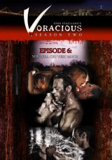 Voracious - Season 02 Episode 06